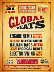 GLOBAL BEATS • SPECIALE FETE DE LA MUSIQUE