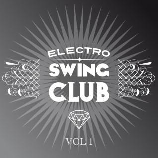 Electro Swing Club Vol.1